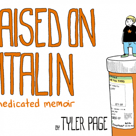 Tyler Page: Raised on Ritalin