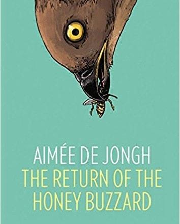 The Return of the Honey Buzzard by Aimée de Jongh