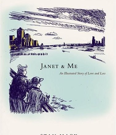 Janet and Me: An Illustrated Story of Love and Loss