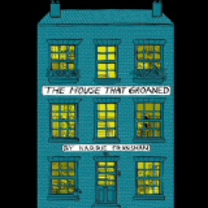 Karrie Fransman and The House That Groaned