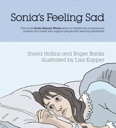 Sonia's Feeling Sad (Books Beyond Words)