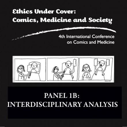 Graphic Medicine Podcast: Panel 1B: Interdisciplinary Analysis