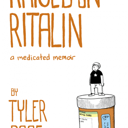 Raised on Ritalin: A Medicated Memoir