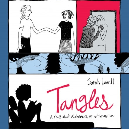 Tangles: Alzheimer's, My Mother, and Me