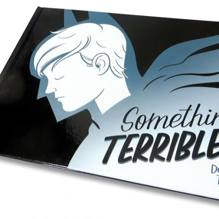 Something Terrible by Dean Trippe