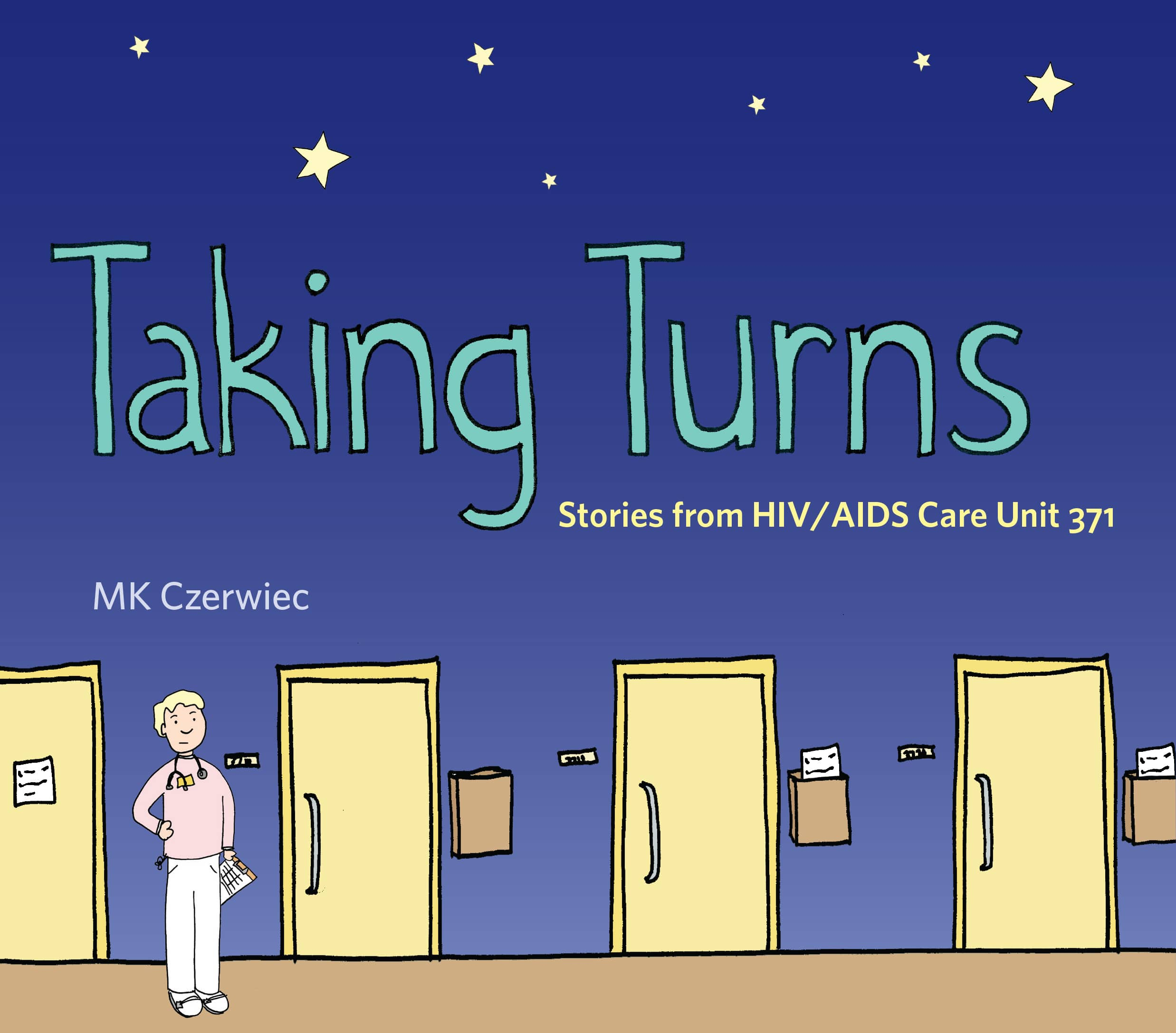 Taking Turns: Stories from HIV/AIDS Care Unit 371 | Graphic Medicine