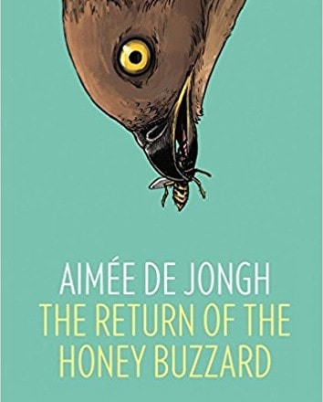 The Return of the Honey Buzzard by Aimée de Jongh