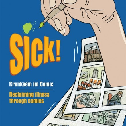 Stories of Illness/ Disability in Literature and Comics: Intersections of the Medical, the Personal, and the Cultural