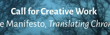 Call for Creative Work: Creative Manifesto, Translating Chronic Pain