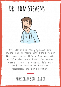 Dr. Tom Stevens, Physician Site Leader