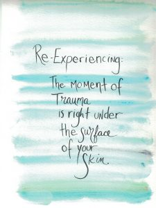 "Aquamarine background, words ""Re-Experiencing the moment of trauma is right under the surface of your skin"""
